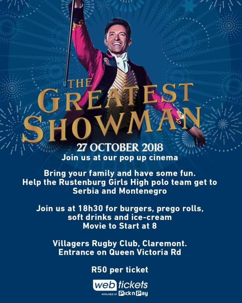 Rustenburg Pop-Up Cinema: The Greatest Showman